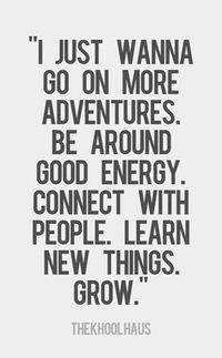 Go On More Adventures!