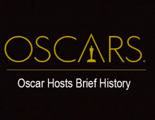 Oscar Hosts Brief History