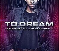 Florida Book Review – To Dream: Anatomy of a Humachine