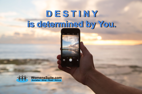 Destiny is determined by You.