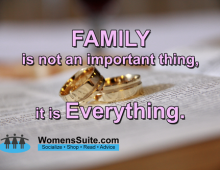 FAMILY Is not an important thing, it is Everything
