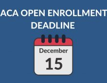 Affordable Care Act Special Enrollment Period ends December 15th