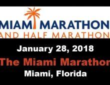 Miami Get Ready, get set, run! – 2018 Miami Marathon and Half Marathon
