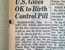 May 9th, 1960 FDA approves the Pill