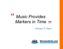 Music Provides Markers in Time - Morgan Rees