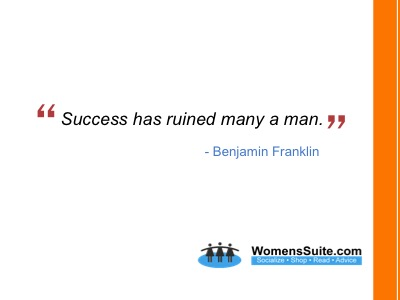 Success has ruined many a man.