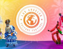 LOS ANGELES CULTURE FESTIVAL & HOLLYWOOD CARNIVAL PARADE - Saturday June 23, 2018
