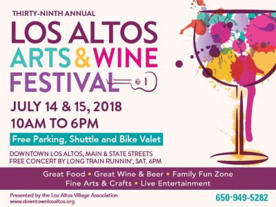 Los Altos Arts & Wine Festival 2018:  7/14/18 - 7/15/18