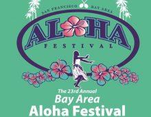 Bay Area Aloha Festival – August 11-12, 2018