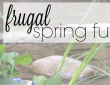 Frugal Spring Family Activities