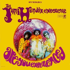 Jimi Hendrix's Are You Experienced -- released 50 years ago today (on May 12, 1967)