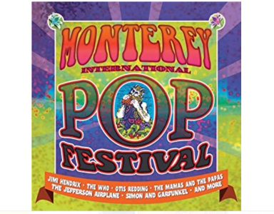 The Monterey International Pop Music Festival - 51st Anniversary: June 16 to June 18, 1967