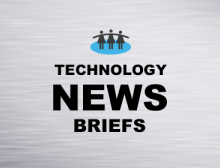 Technology News Briefs