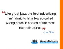 Like great jazz, the best advertising isn't afraid to hit a few so-called wrong notes in search of the most interesting ones.