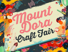 Mount Dora Craft Fair:  26-27 Oct 2019