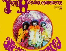 Jimi Hendrix's Are You Experienced --released 54 years ago today (on May 12, 1967)