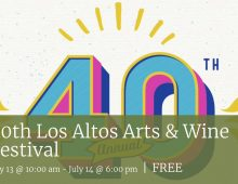 Los Altos Arts & Wine Festival – July 13 and 14, 2019