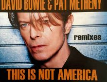 """This Is Not America"" by David Bowie"