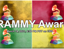 63rd Annual GRAMMY Awards® March 14, 2021, 6:00 PM PDT on CBS