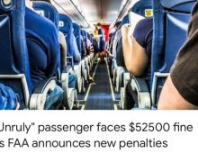 """FAA announces new penalties to """"Unruly"""" passenger faces $52,500 fine."""