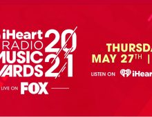 iHeartRadio Music Awards: May 27, 2021, 8 PM/5:00 PM PDT on FOX