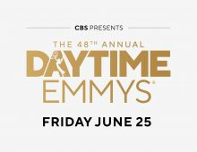 The 48th Daytime Emmy Awards, Friday, June 25 (8:00-10:00 PM, ET/PT), on the CBS and streaming on Paramount+