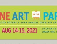 Los Altos Rotary: Fine Art in the Park: August 14th – 15th, 2021 (Sat-Sun)