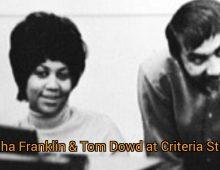 Aretha Franklin songs recorded at Criteria Recording Studios in Miami